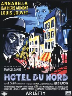 Jean-Pierre Aumont and Annabella in Hôtel du Nord Jean Renoir, Marcel, Jean Pierre Aumont, Jean Gabin, Love Posters, Wall Posters, Delon, French Movies, Cinema Posters