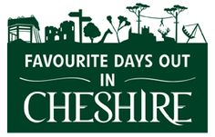 Favourite Days Out in Cheshire