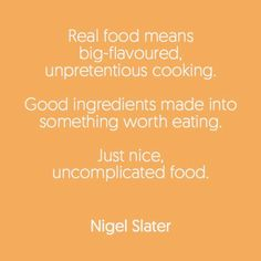 Nigel Slater, Real Food Recipes, Dinner, Eat, Cooking, Cuisine, Kitchen, Suppers, Brewing