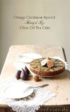 Orange & Cardamom Spiced / Honey'd Fig / Olive Oil Tea Cake - the perfect mouthful - Will Cook For Friends Fig Recipes, Gourmet Recipes, Cake Recipes, Dessert Recipes, Gourmet Foods, Tea Cakes, Cupcake Cakes, Cupcakes, Fig Dessert