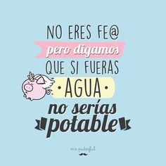 Smart Quotes, Crazy Quotes, Sarcastic Quotes, Best Quotes, Love Quotes, Funny Images, Funny Photos, Frases Humor, Mr Wonderful