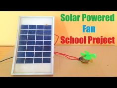 Solar Energy Tips You Can Start Using Today 3 – Solar Energy Uses Of Solar Energy, Solar Energy Panels, Solar Energy System, Science Project Models, School Science Projects, Solar Powered Fan, Solar Powered Lights, Solar Energy Companies, Energy Conservation