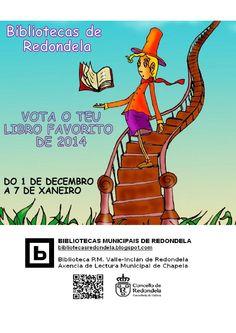 Elección do libro do ano. Bibliotecas Municipais de Redondela, Decembro 2014. http://bibliotecasredondela.blogspot.com.es/2014/11/eleccion-do-libro-do-ano-2014.html