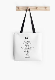 """Buy """"Life Is Trying Things To See If They Work"""" Tote Bags #redbubble #quotes #totebags #sayings #motivation"""