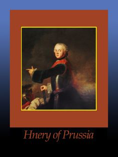 KING FREDERICK WILHELM I of Prussia ~HENRY OF PRUSSIA 18 January 1726, Son.