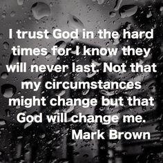 Trust God in my circumstances.