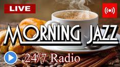 ▶️ MORNING COFFEE JAZZ Music Radio [ 247 Live Stream ] Uplifting Jazz & ...