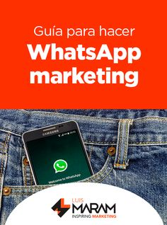 ¿Cómo hacer marketing con whatsapp?