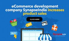 Ideal solution to INCREASE PRODUCT SALES OF YOUR ONLINE BUSINESS.  Run a competitive eCommerce company with reliable technical support.  SynapseIndia offers customized solutions for businesses. Ecommerce, Online Business, E Commerce