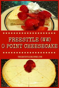 Have a sweet tooth, but trying to cut out desserts? Try this easy and delicious, sugar free, Weight Watcher friendly, Freestyle 0 Point Cheesecake! / The Grateful Girl Cooks! Low Calorie Cheesecake, Weight Watchers Cheesecake, Healthy Cheesecake, Weight Watchers Desserts, Sugar Free Cheesecake, Girl Cooking, Cooking For Two, Cooking Png, Cooking Icon