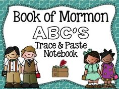 Book of Mormon ABC's Trace and Paste Notebook FREEBIE