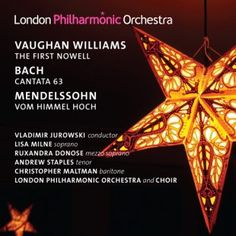 London Philharmonic Orchestra	  The First Nowell : Christmas Choral Music CD  Timeless choral music for Christmas by Bach, Mendelssohn and Vaughan Williams.  £9.99