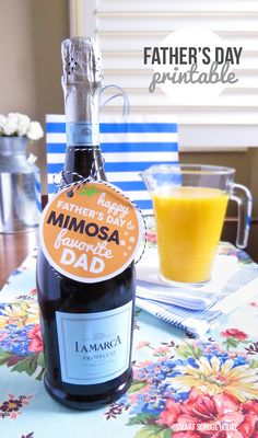 Happy Father's Day to Mimosa Favorite Dad! The printable is FREE. Just add champagne (and orange juice!)