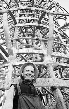 Simon Sabato Rodia created and built the Watts Towers
