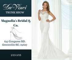 CALLING ALL BRIDES TO BE!  We will be having a DaVinci Bridal trunk show to showcase all of our new bridal gowns at Magnolia's Bridal & Co..  This can't miss event will be held on 01/13-01/15.  The address is: 637 Congaree Rd Greenville SC 29607.  We hope to see you there!