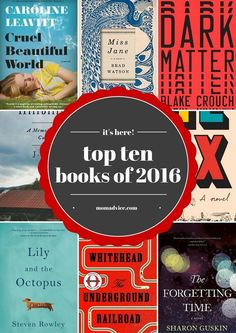 The Best Books of 2016 from MomAdvice.com and a long list of honorable mentions in 2016. This year was filled with incredible books- be sure to pin this for your next library visit!