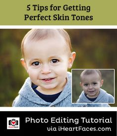 5 Tips for Perfect Skin Tones in Photos. Free Photography tutorial and photo editing tips at iHeartFaces.com