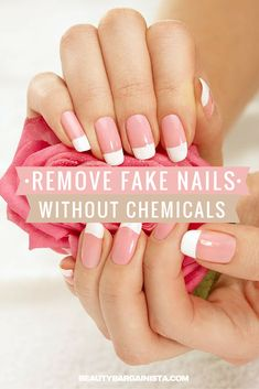 how to remove fake nails without acetone or chemicals