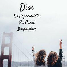 Dios es especialista en casos imposibles.