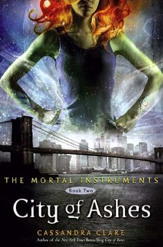 City of Ashes, by Cassandra Clare (Book 2)