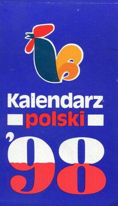 """""""Kalendarz polski '98"""" Published by Wydawnictwo Iskry 1997"""