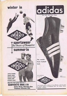 This is an original print advertisement from the Products advertised: Umbro winter and summer wear, along with adidas football boots. Vintage Sport, Advertising, Ads, Adidas Football, Vintage Football, Colour List, Swim Trunks, Winter, 1960s