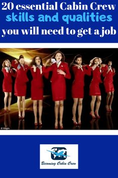 20 essential Cabin Crew skills and qualities you will need to get a job - Becoming Cabin Crew