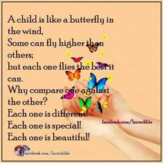 A child is like a butterfly on the wind