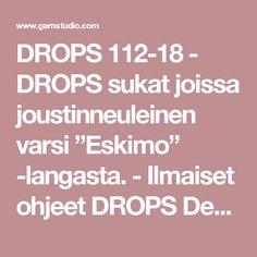 """DROPS 112-18 - DROPS sukat joissa joustinneuleinen varsi """"Eskimo"""" -langasta. - Ilmaiset ohjeet DROPS Designilta"""