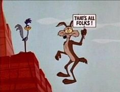 """When I hear the term """"fiscal cliff,"""" the Road Runner cartoon comes to mind. It seems Wile E. Coyote was forever falling off cliffs in his unsuccessful pursuit of the Road Runner. I liken the majority. Classic Cartoon Characters, Classic Cartoons, 90s Cartoon Shows, Bip Bip Et Coyote, Looney Tunes Cartoons, 80 Cartoons, School Cartoon, Thats All Folks, Saturday Morning Cartoons"""