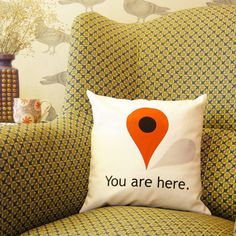 'You Are Here cushion'- one of our geo-location aware soft furnishings.The most reassuring cushion to come across. A welcoming sign that the long day is over or the journey complete. A thoughtful gift for anyone who drives for a living or uses a sat nav regularly. This cushion is a lovely fusion of soft comfort and modern typography and adds some dramatic pizazz and a bit of wit to a favourite chair. The pad is optional. The other cushion that accompanies this one is YOU HAVE REACHED YOUR…