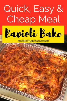 Quick, Easy & Cheap Meal: Ravioli Bake - The Little Frugal House