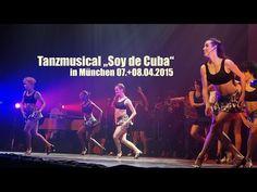 """Soy de Cuba"" Tanzmusical @ München, Circus Krone Bau am 07.+08.04.2015"