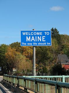Who doesn't get the sense of overwhelming relief and excitement when they see this sign as you pass over the Piscataqua River Bridge on i95? http://www.visitmaine.net