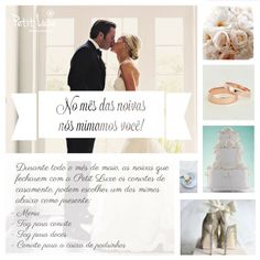 Maio é mês das noivas!  E a Petit Luxe vai mimar você! ;)