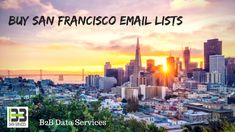Buy San Francisco Email Lists | B2B Data Services  San Francisco businesses have sprung a few developments in different fields, having a worldwide effect in a few enterprises. When advertisers Buy San Francisco Email Lists, they are obtaining a tremendous special device from B2B Data Services. #buy #sanfrancisco #email #mailing  #lists