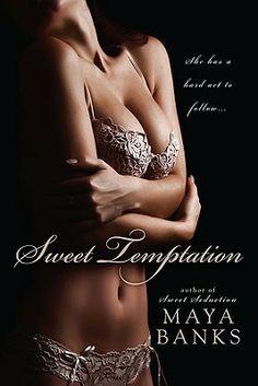 Sweet Temptation by Maya Banks