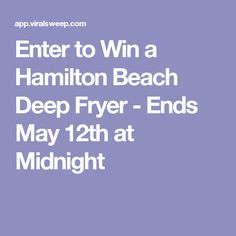 Enter to Win a Hamilton Beach Deep Fryer - Ends May 12th at Midnight
