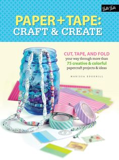 New Age Mama: Book Review: Paper & Tape: Craft & Create