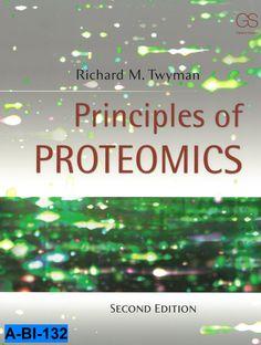 Principles of proteomics / Richard M. Twyman -- 2nd ed., 2014