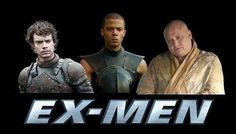 """The """"Ex-Men"""" … Too Funny!  This painful truth:   33 Jokes Only """"Game Of Thrones"""" Fans Will Understand"""