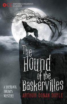 "Read ""Oxford Children's Classics: Hound of the Baskervilles"" by Arthur Conan Doyle available from Rakuten Kobo. Will Sherlock Holmes and Doctor Watson discover the truth behind the fearsome le. Sherlock Holmes Book, Holmes Movie, Sherlock Holmes Benedict, Watson Sherlock, Sherlock John, Jim Moriarty, Benedict Cumberbatch, Arthur Doyle, Sir Arthur"