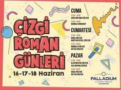 Palladium Ataşehir, 16 – 17 - 18 Haziran 2017 tarihleri arasında 'Çizgi Roman Günleri' etkinliği düzenliyor. Çocuklar bu etkinliğe bayılacak!