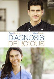Diagnosis Delicious (2016) Family | TV Movie 2016