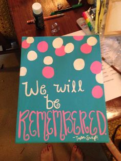 Taylor Swift canvas painting Long Live We will be remembered