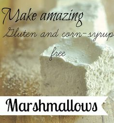 Make amazing corn syrup-free marshmallows for the perfect end of summer s'mores.... - Jennifer Rizzo