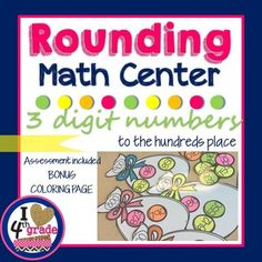 Looking for a fun activity to reinforce rounding 3 digit numbers to the nearest 100? In need of a math center with a way to assess student understanding?This fun math candy themed math center reinforces rounding 2 and  3 digit numbers to the nearest 100.