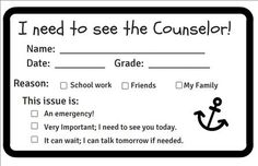 When Students Need To See The School Counselor They Can Fill Out