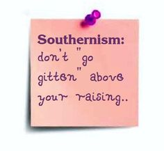 Southernism.