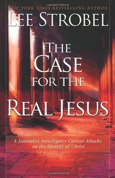 The Case for the Real Jesus: A Journalist Investigates Current Attacks on the Identity of Christ by Lee Strobel, http://www.amazon.com/dp/0310292018/ref=cm_sw_r_pi_dp_O24wqb0VTDY1V